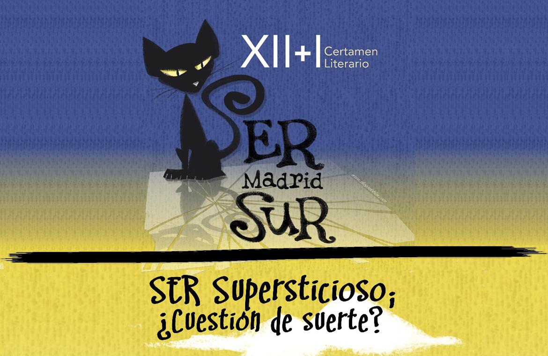 XII+I Certamen Literario SER Supersticioso; ¿Cuestión de Suerte?. Edición 2018. Categorías adultos y juvenil.