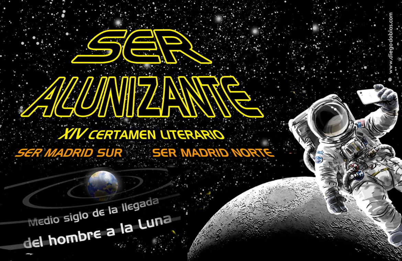 XIV Certamen Literario 'SER Alunizante; medio siglo de la llegada del hombre a la luna'