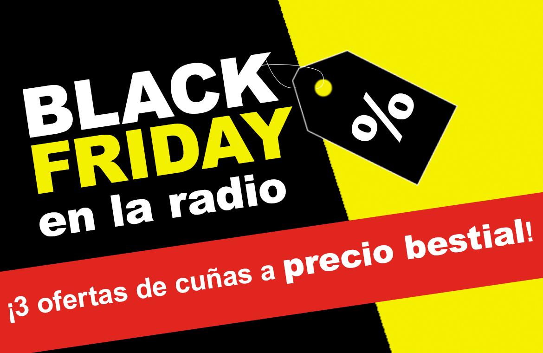 La radio, también celebra el Black Friday